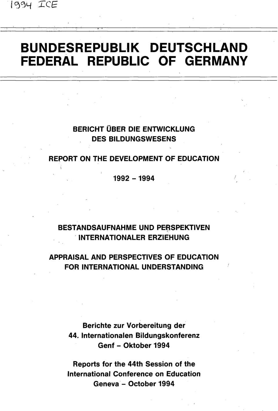 PERSPECTIVES OF EDUCATION FOR INTERNATIONAL UNDERSTANDING Berichte zur Vorbereitung der 44.