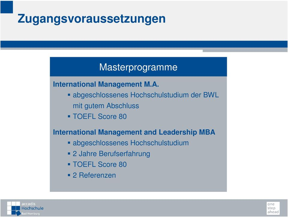 Abschluss TOEFL Score 80 and Leadership MBA