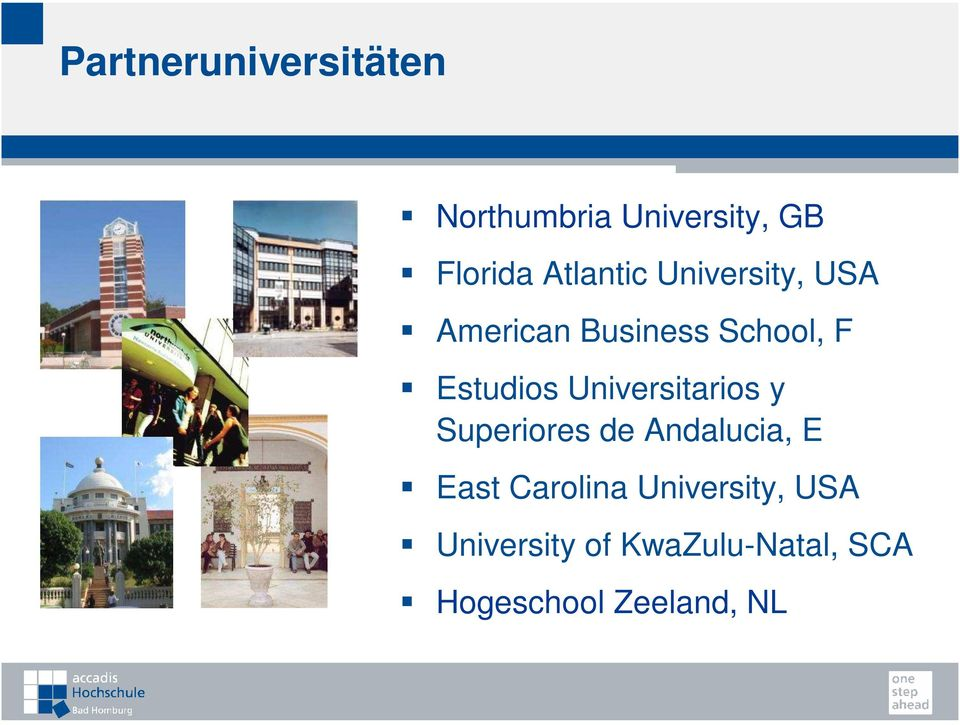 Universitarios y Superiores de Andalucia, E East Carolina