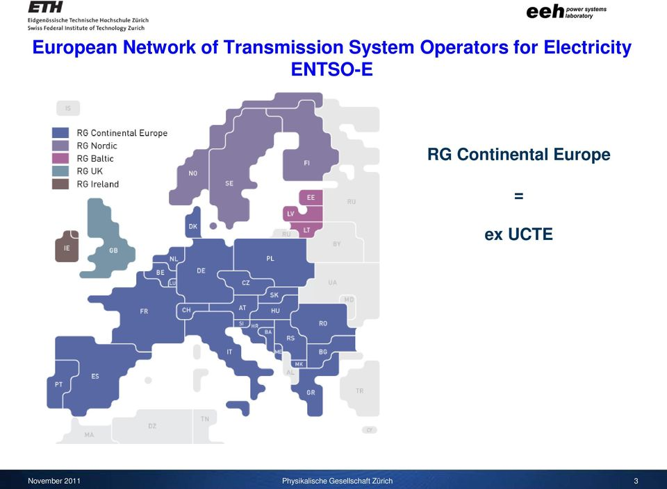 ENTSO-E RG Contnental Europe = ex