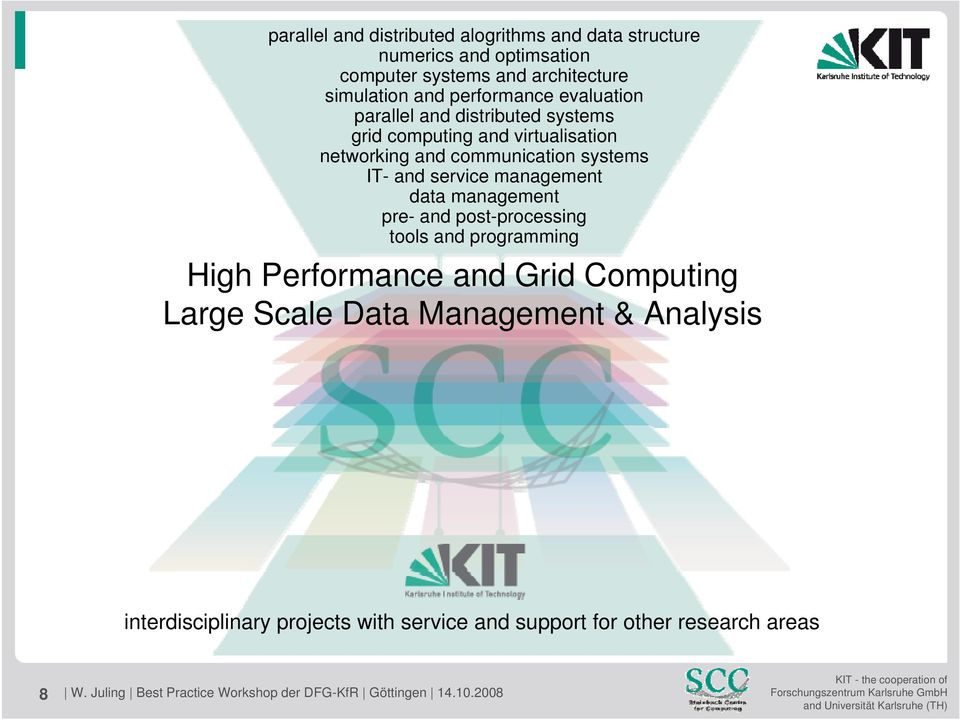 management pre- and post-processing tools and programming High Performance and Grid Computing Large Scale Data Management & Analysis