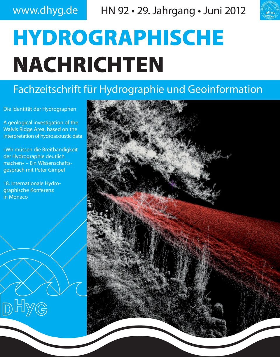 Die Identität der Hydrographen A geological investigation of the Walvis Ridge Area, based on the