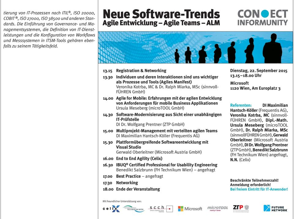 Tätigkeitsfeld. Neue Software-Trends Agile Entwicklung Agile Teams ALM 13.15 Registration & Networking 13.