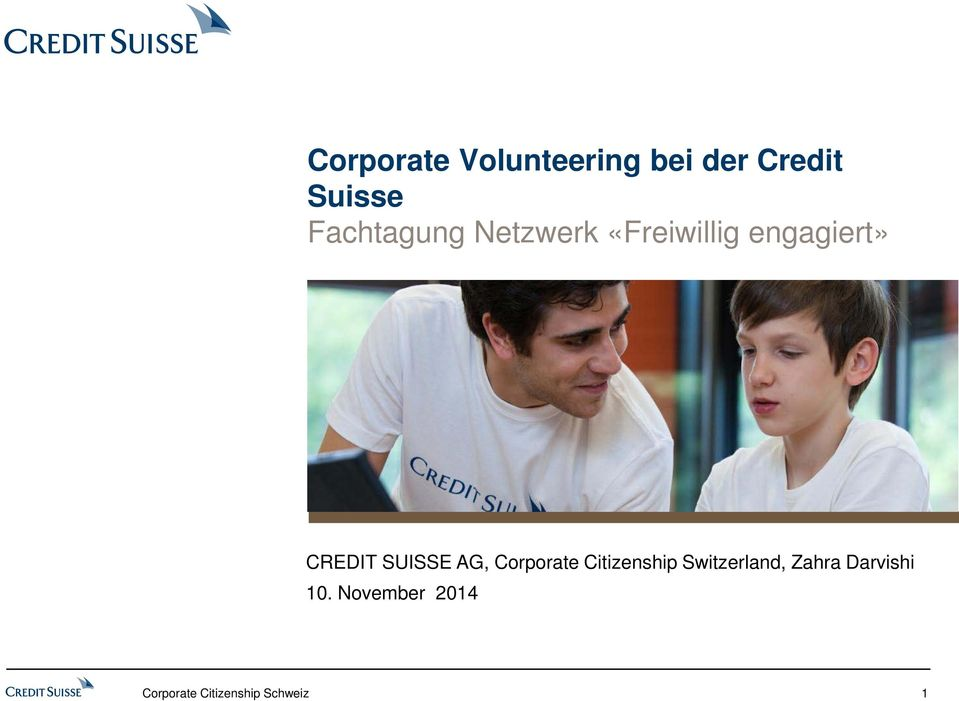 engagiert» CREDIT SUISSE AG, Corporate