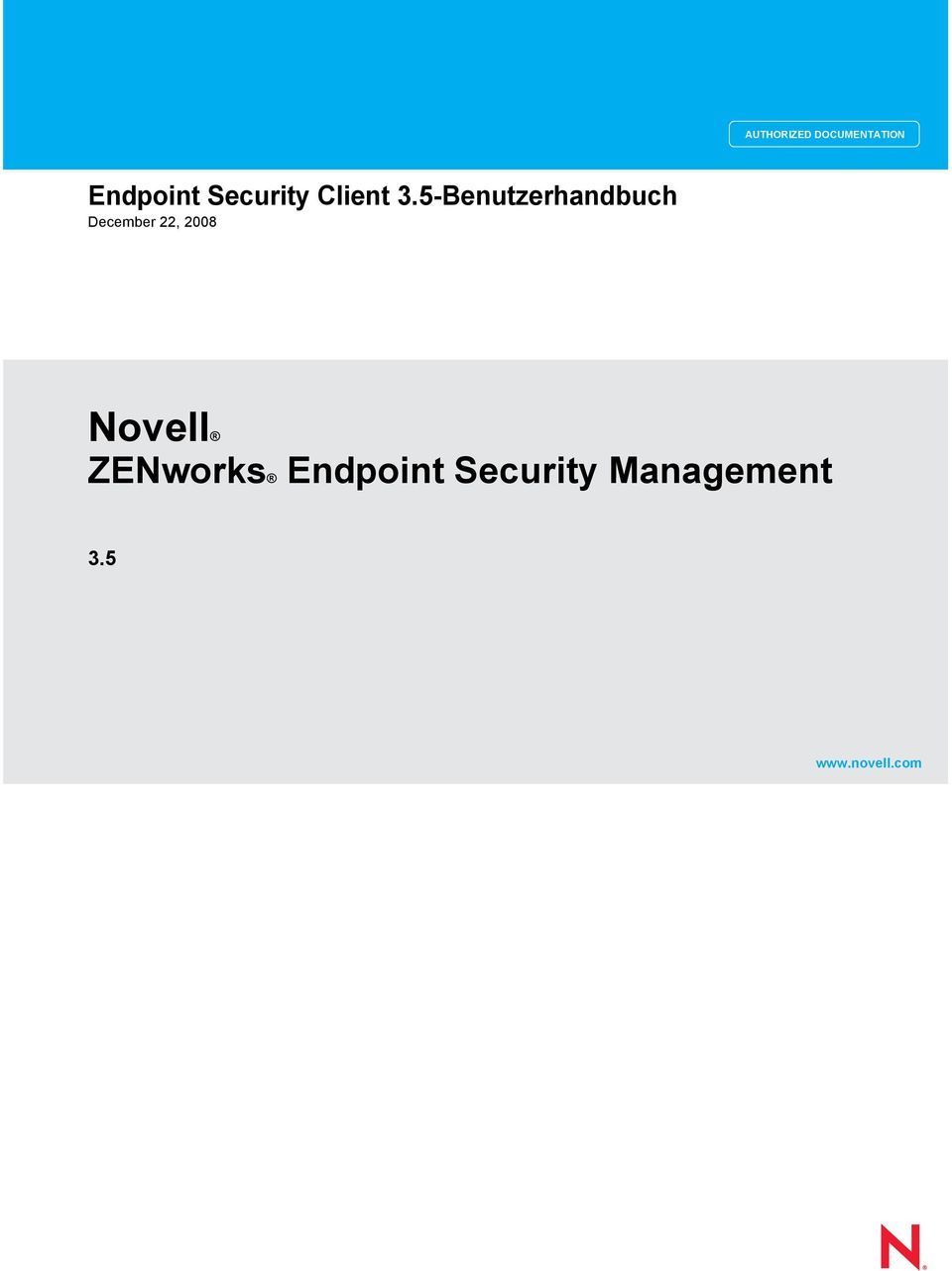 DOCUMENTATION Novell ZENworks Endpoint Security