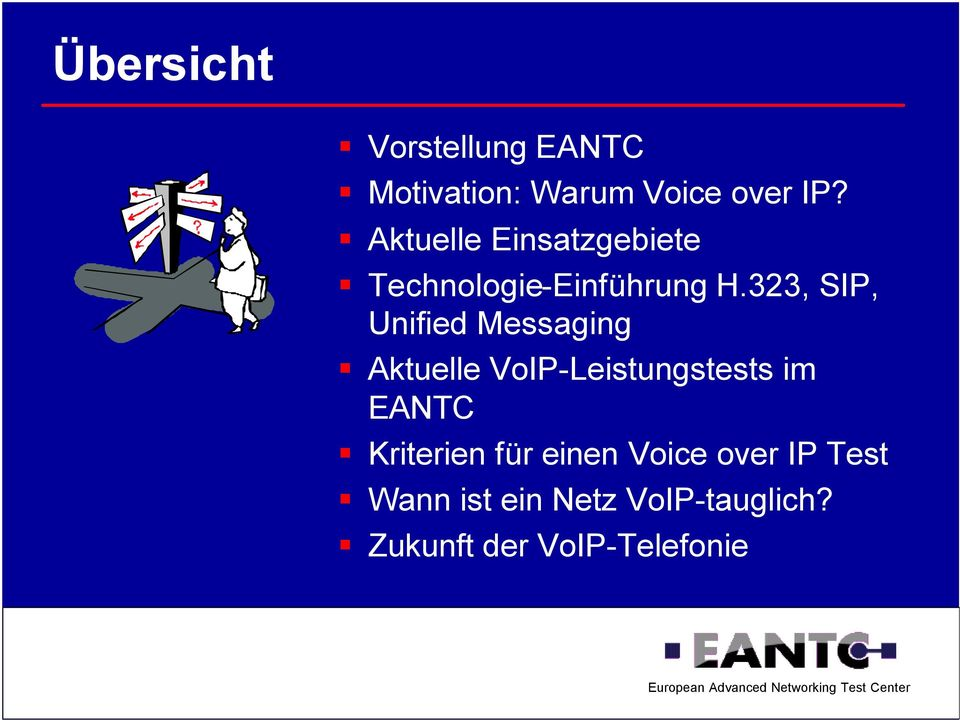 323, SIP, Unified Messaging Aktuelle VoIP-Leistungstests im EANTC