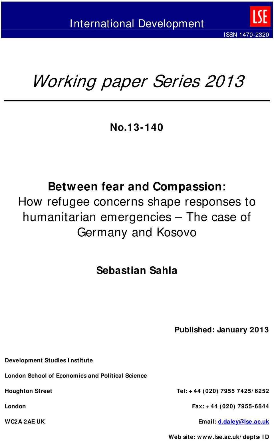 Germany and Kosovo Sebastian Sahla Published: January 2013 Development Studies Institute London School of Economics