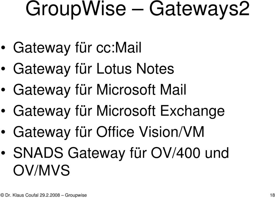 Microsoft Exchange Gateway für Office Vision/VM SNADS
