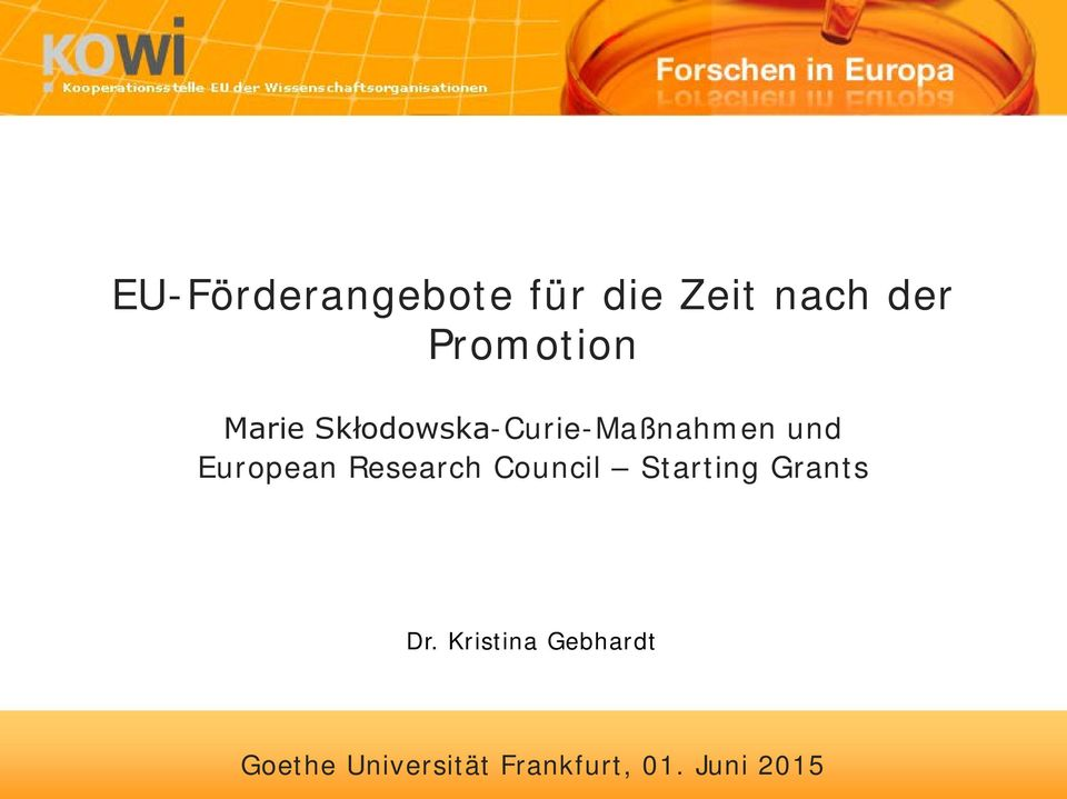 European Research Council Starting Grants Dr.