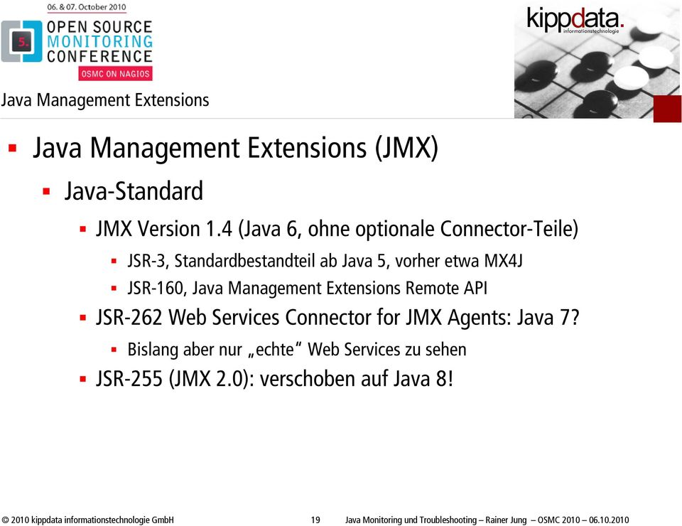 Extensions Remote API JSR-262 Web Services Connector for JMX Agents: Java 7?
