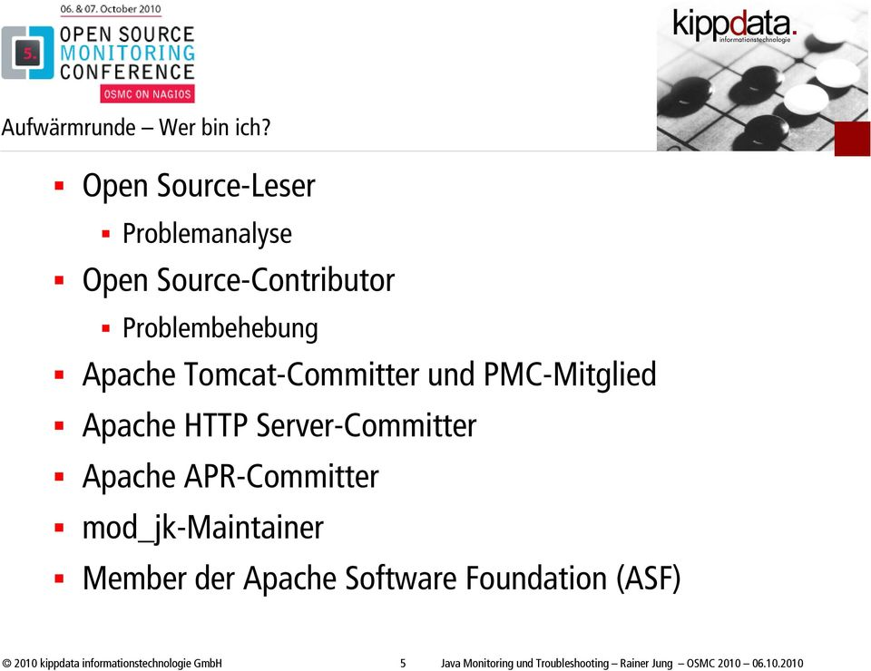 Tomcat-Committer und PMC-Mitglied Apache HTTP Server-Committer Apache APR-Committer