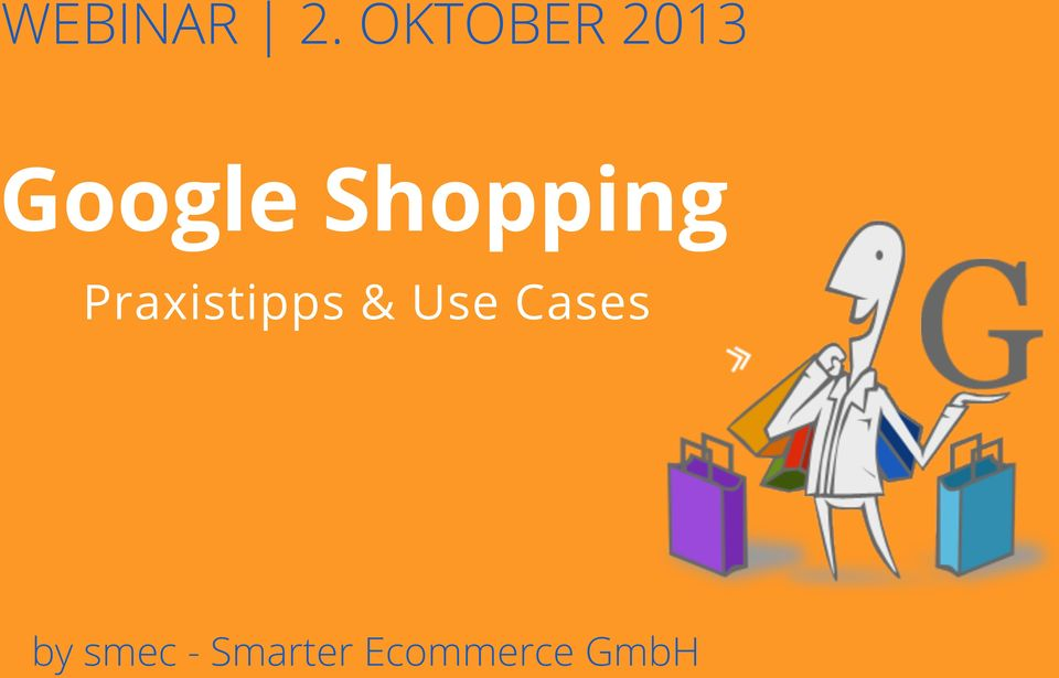 Google Shopping Praxistipps & Use