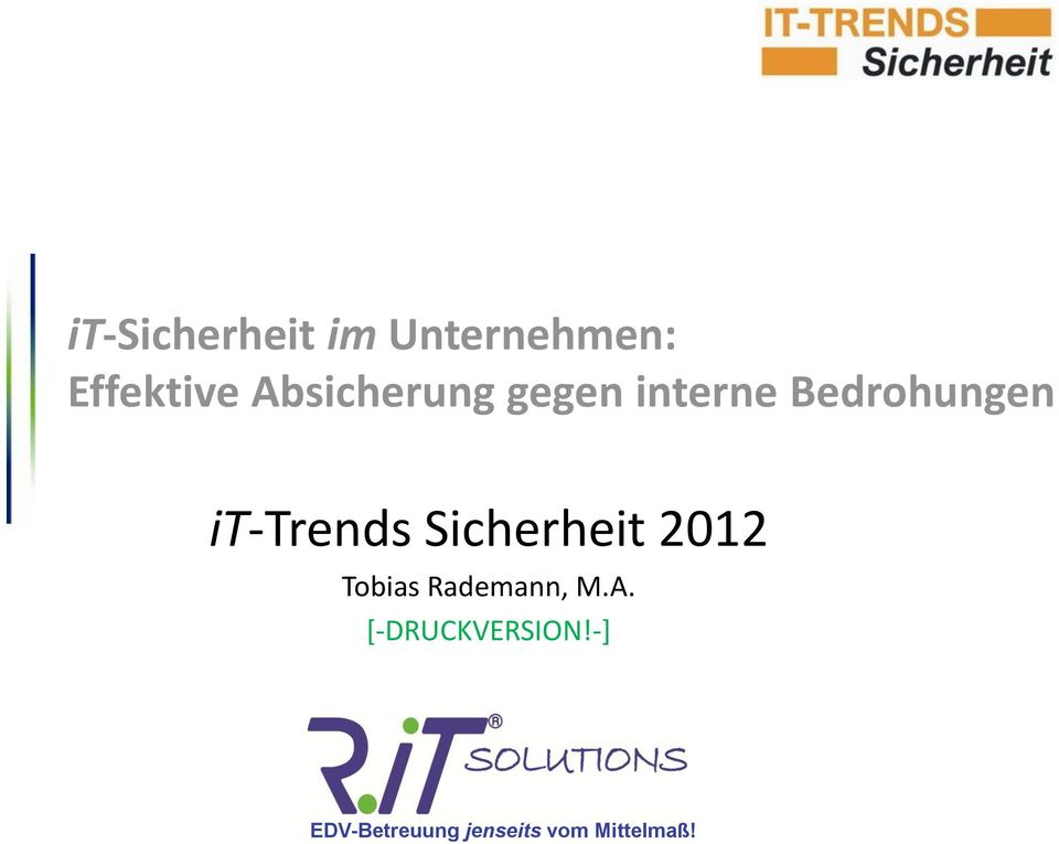 Bedrohungen it-trends Sicherheit