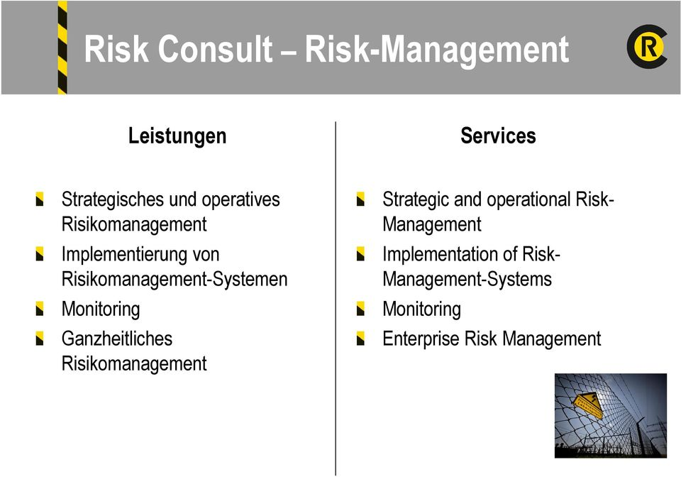 Monitoring Ganzheitliches Risikomanagement Strategic and operational Risk-