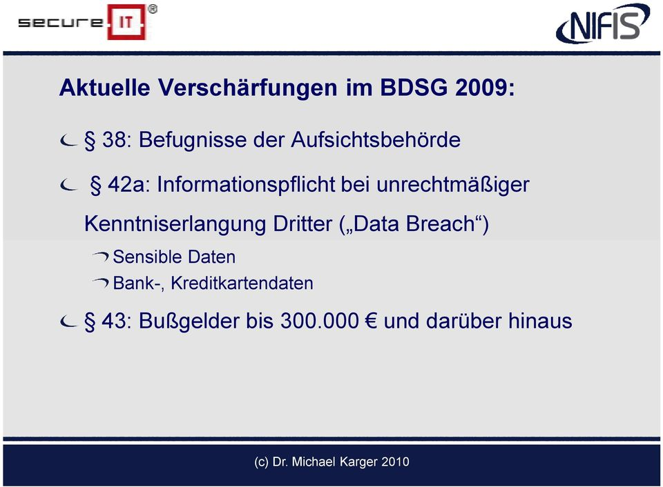 Kenntniserlangung Dritter ( Data Breach ) Sensible Daten