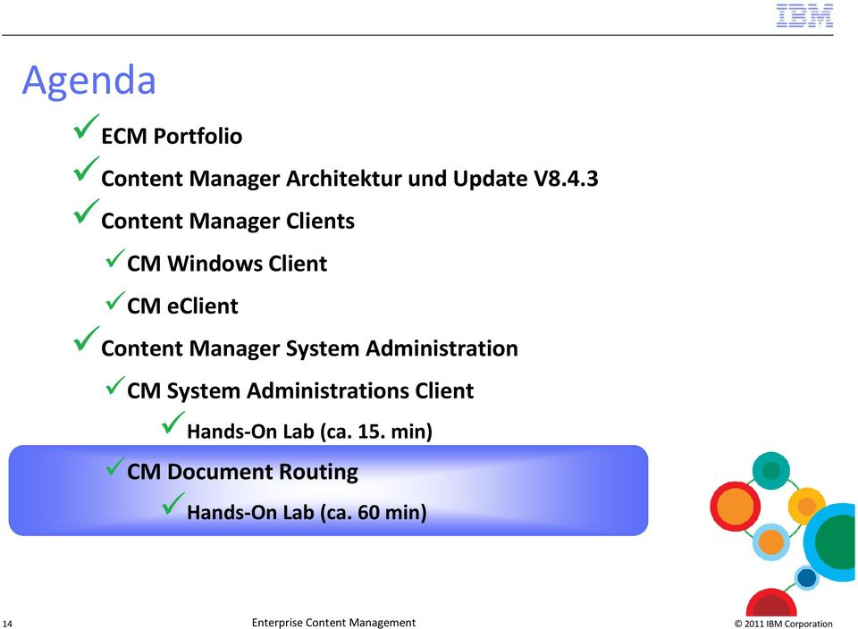 System Administration CM System Administrations Client Hands-On Lab (ca.