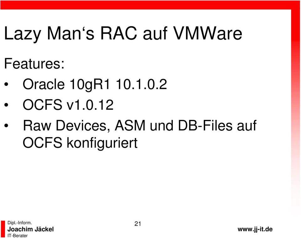0.12 Raw Devices, ASM und