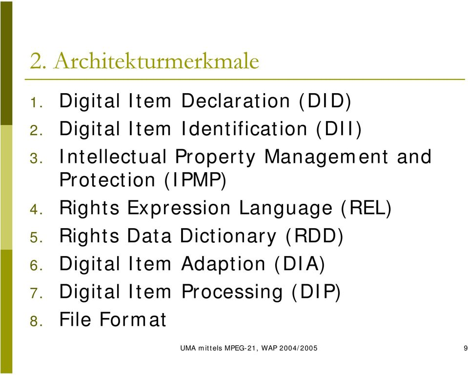 Intellectual Property Management and Protection (IPMP) 4.