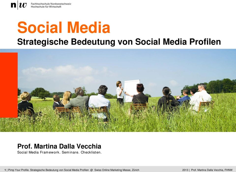 CAS Strategische ECOM Kick Bedeutung Off Martina von Social Dalla Media Vecchia Profilen
