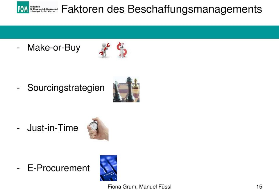 Make-or-Buy - Sourcingstrategien