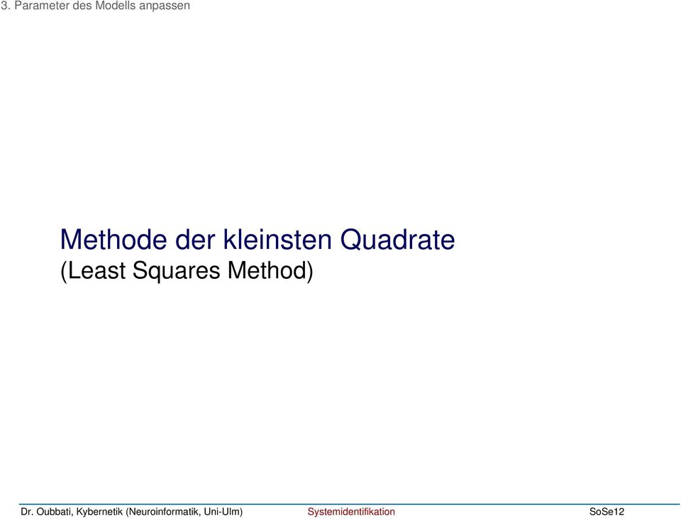 Methode der leinsten