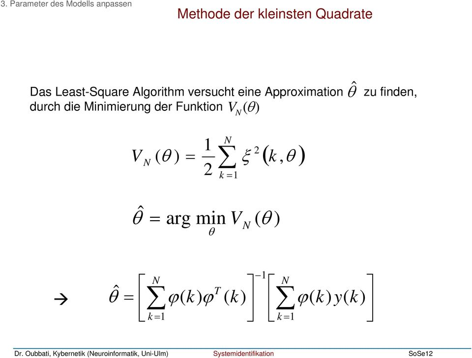 Methode der leinsten Quadrate 3.