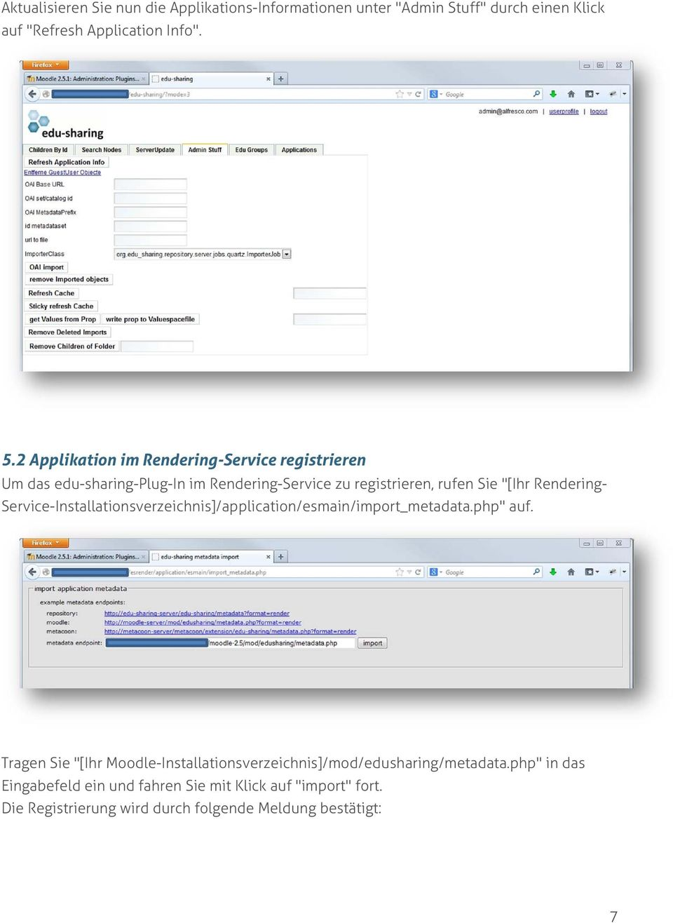 "Rendering- Service-Installationsverzeichnis]/application/esmain/import_metadata.php"" auf."