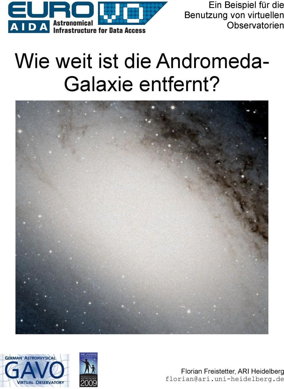AndromedaGalaxie entfernt?