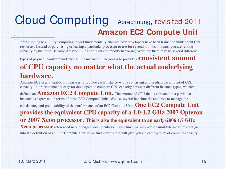 Because Amazon EC2 is built on commodity hardware, over time there may be several different types of physical hardware underlying EC2 instances.
