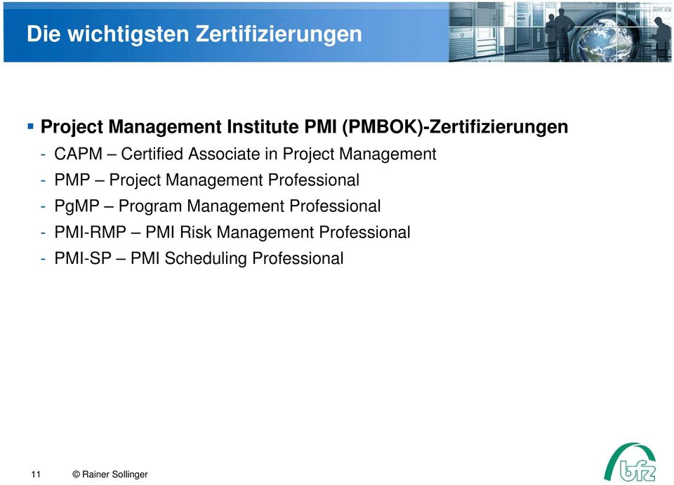 PMP Project Management Professional - PgMP Program Management Professional -