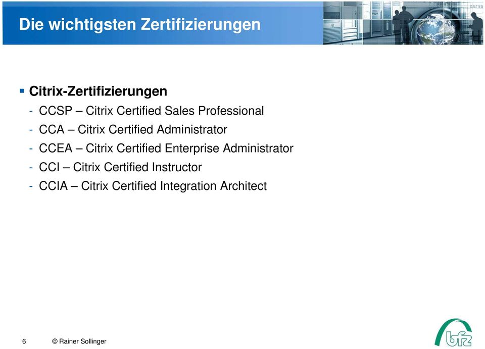 CCEA Citrix Certified Enterprise Administrator - CCI Citrix Certified