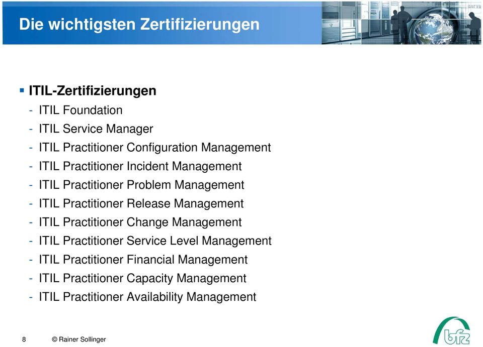 Practitioner Release Management - ITIL Practitioner Change Management - ITIL Practitioner Service Level Management - ITIL
