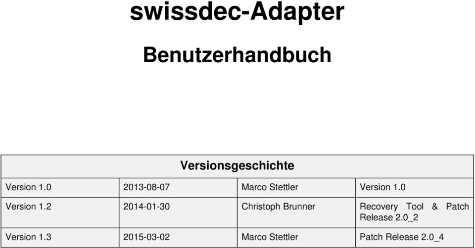 2 2014-01-30 Christoph Brunner Recovery Tool &
