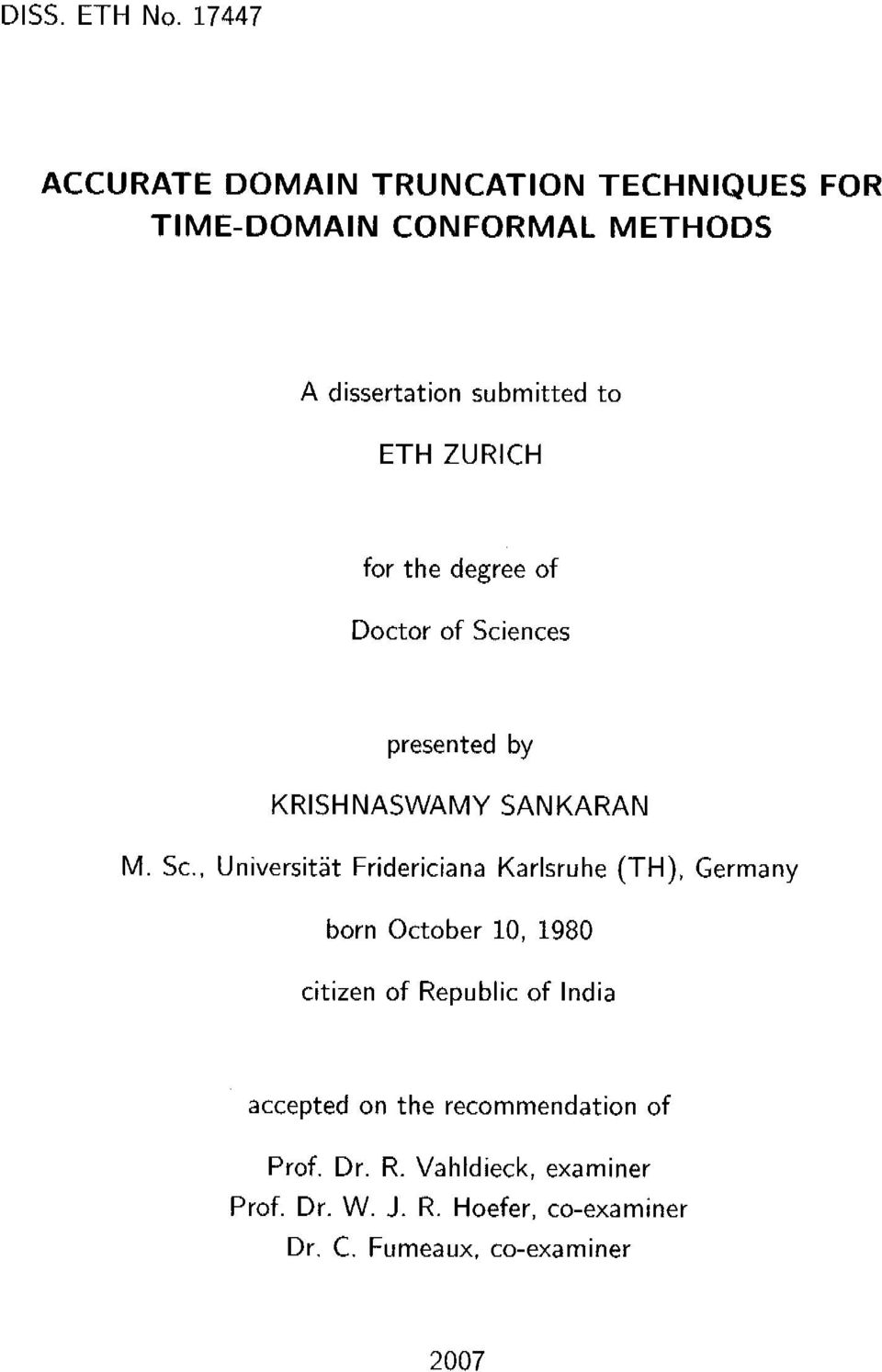 ZÜRICH for the degree of Doctor of Sciences presented by KRISHNASWAMY SANKARAN M.
