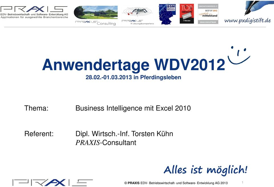 Intelligence mit Excel 2010 Referent: Dipl.