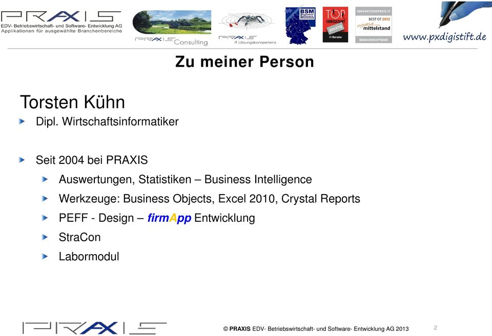 PRAXIS Auswertungen, Statistiken Business Intelligence