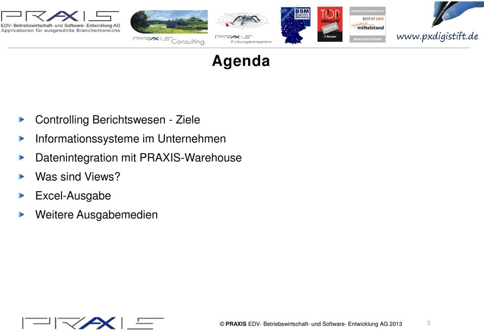 Datenintegration mit PRAXIS-Warehouse Was