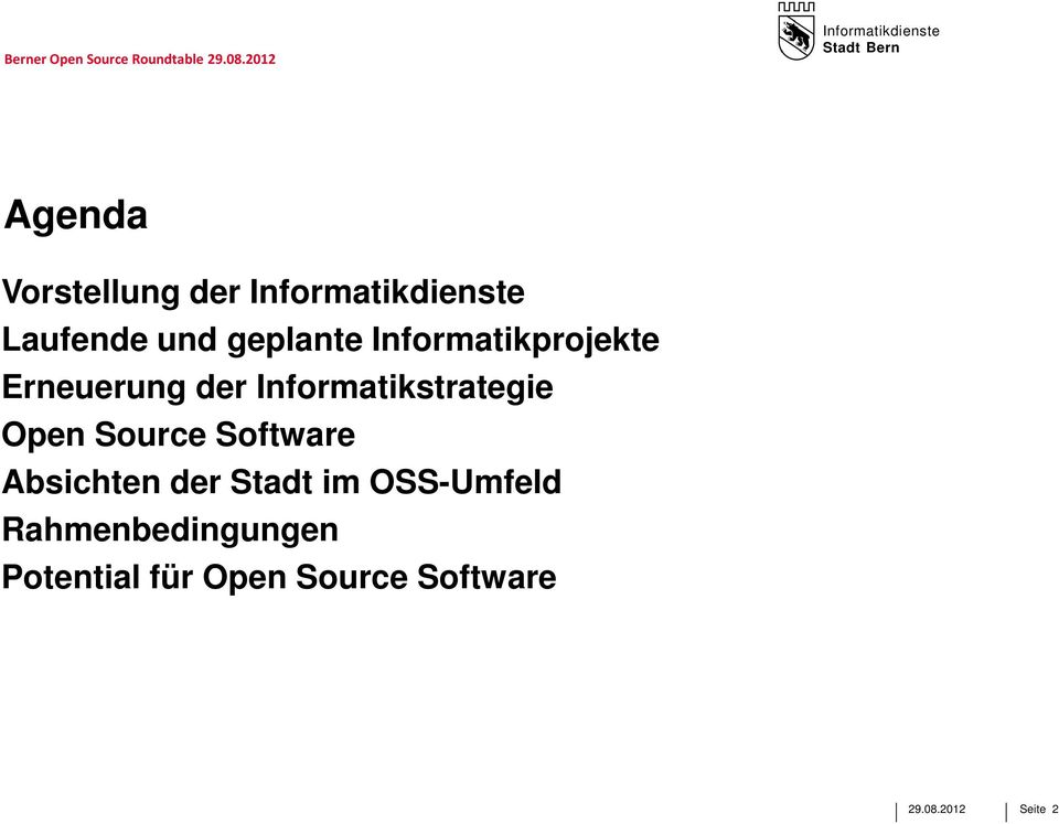 Open Source Software Absichten der Stadt im