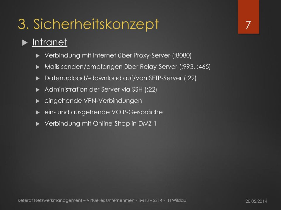 Datenupload/-download auf/von SFTP-Server (:22) Administration der Server via