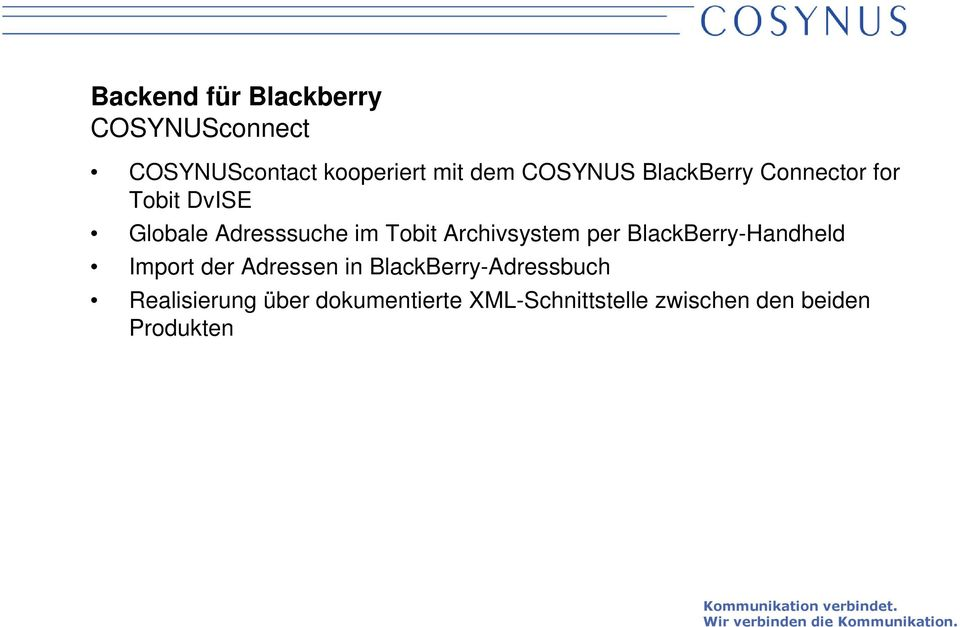 Archivsystem per BlackBerry-Handheld Import der Adressen in