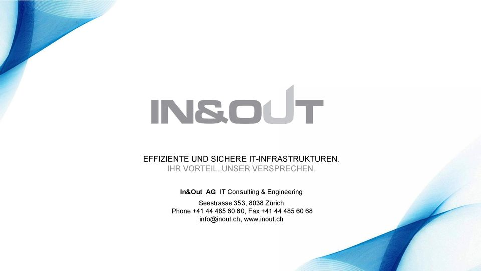 In&Out AG IT Consulting & Engineering Seestrasse 353,