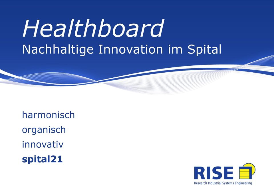 Innovation im Spital