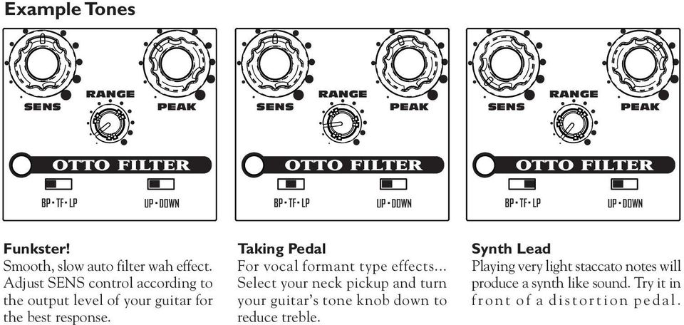 Taking Pedal For vocal formant type effects.