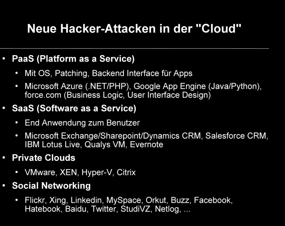 com (Business Logic, User Interface Design) SaaS (Software as a Service) End Anwendung zum Benutzer Microsoft