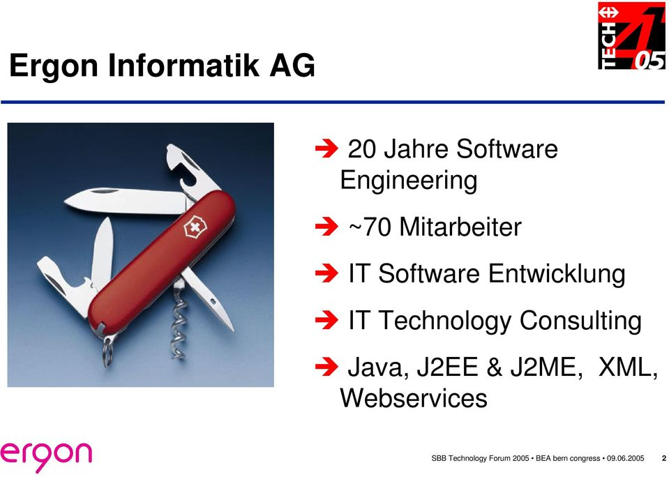 Technology Consulting Java, J2EE & J2ME, XML,