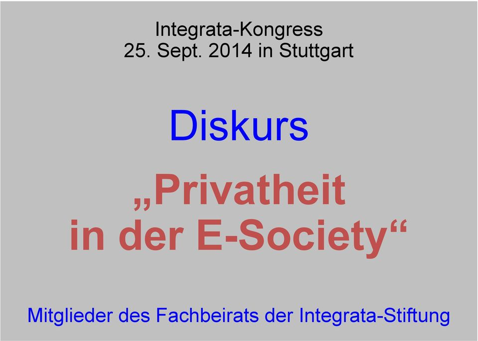 Privatheit in der E-Society