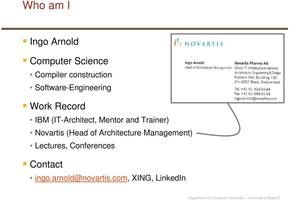 Novartis (Head of Architecture Management) Lectures, Conferences Contact
