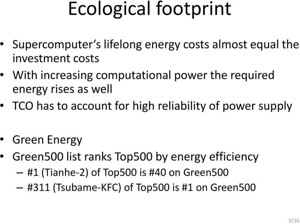 high reliability of power supply Green Energy Green500 list ranks Top500 by energy efficiency