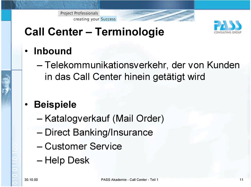 Katalogverkauf (Mail Order) Direct Banking/Insurance Customer
