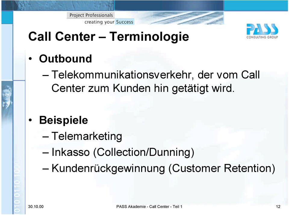 Beispiele Telemarketing Inkasso (Collection/Dunning)